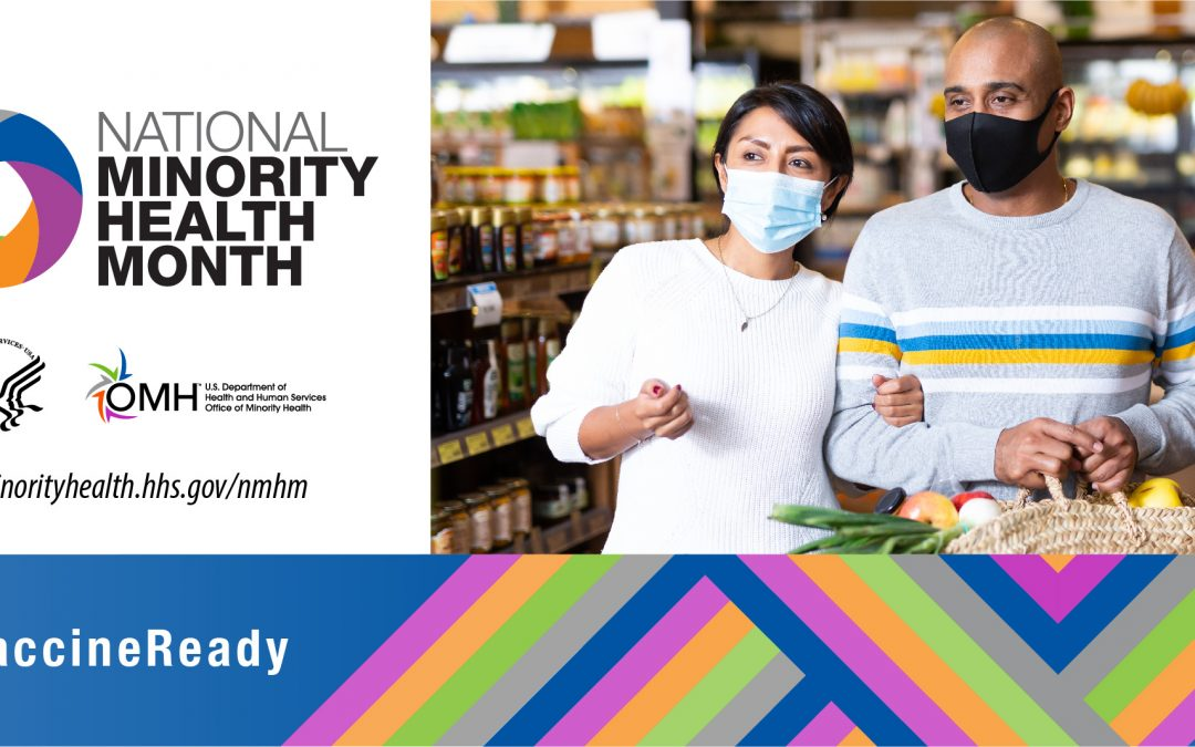 National Minority Health Month 2021