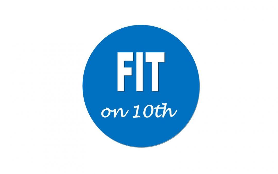FIT on 10th Program Kicks Off In July